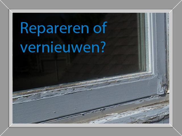 Repareren of vernieuwen?