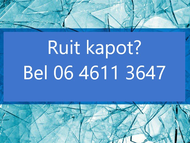 Ruit kapot?bel of Whatsapp06 4611 3647